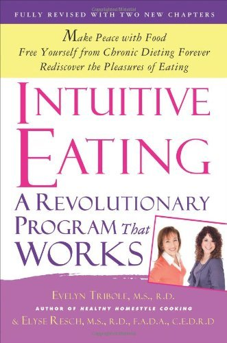 Evelyn Tribole Intuitive Eating A Revolutionary Program That Works Revised