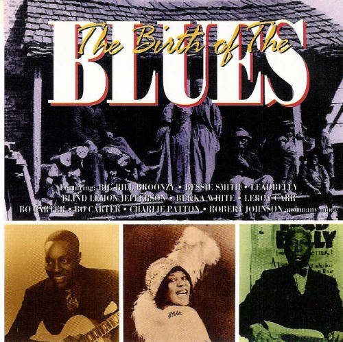 Birth Of The Blues Birth Of The Blues