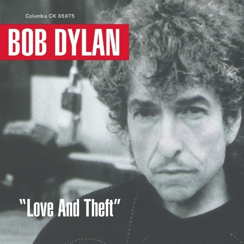Bob Dylan Love & Theft