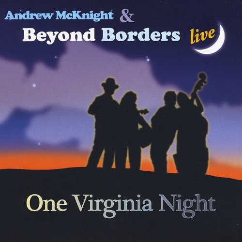 Andrew & Beyond Borde Mcknight One Virginia Night