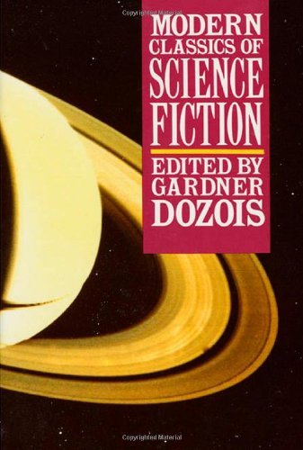 Gardner Dozois Modern Classics Of Science Fiction