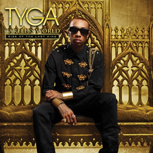 Tyga Careless World Rise Of The Las Explicit Recalled