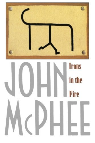 John Mcphee Irons In The Fire