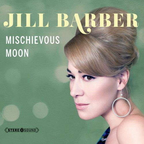 Jill Barber Mischievous Moon Digipak