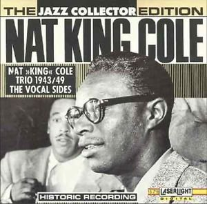 Nat King Cole Jazz Collector Nat King Cole 1943 49