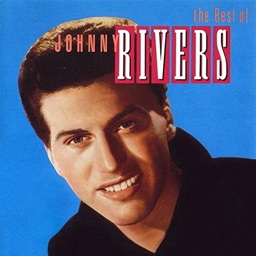 Rivers Johnny Best Of