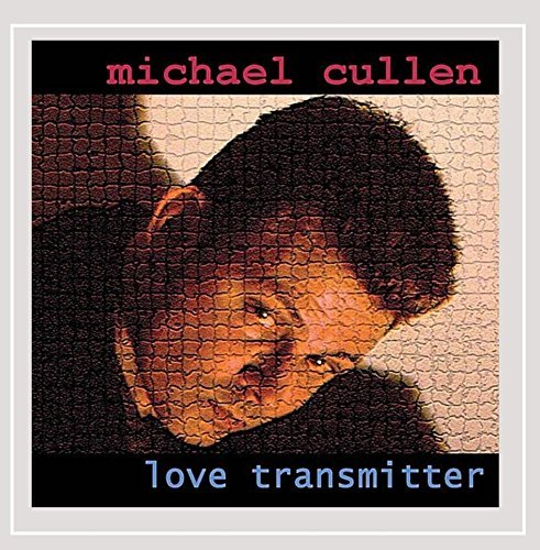 Cullen Michael Love Transmitter