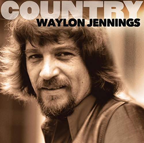 Jennings Waylon Country Waylon Jennings
