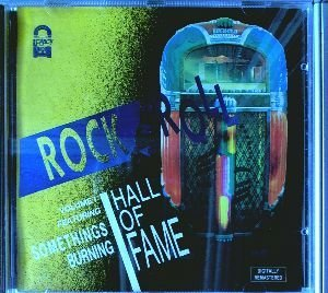 Somethings Burning Rock 'n' Roll Hall Of Fame Vol. 1