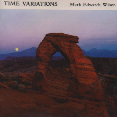 M.E. Wilson Time Variations