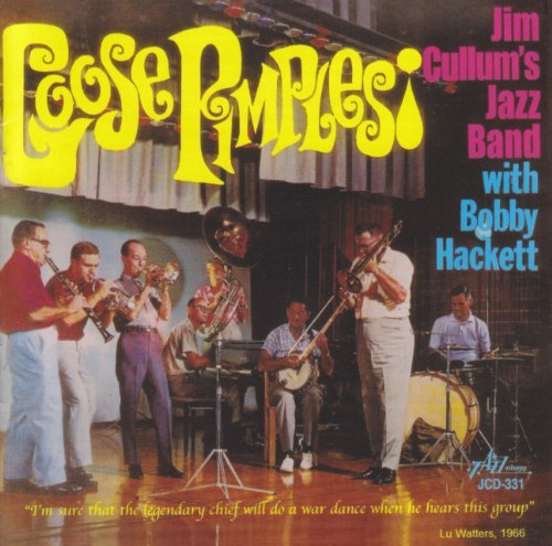 Jim Cullum Jazz Band Goose Pimples Feat. Bobby Hackett