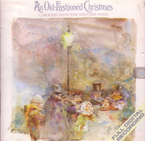 Western Wind Old Fashioned Christmas Caroli