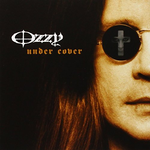 Osbourne Ozzy Under Cover