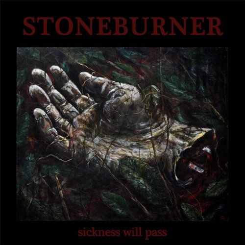 Stoneburner Sickness Will Pass