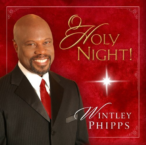Wintley Phipps O Holy Night!