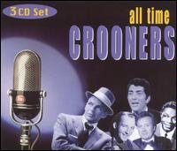 All Time Crooners All Time Crooners Sinatra Martin Crosby Torme 3 CD Set