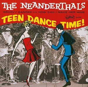 Neanderthals Groovy Dances How Can I Make H 7 Inch Single