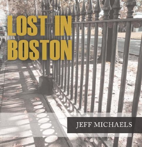 Jeff Michaels Lost In Boston