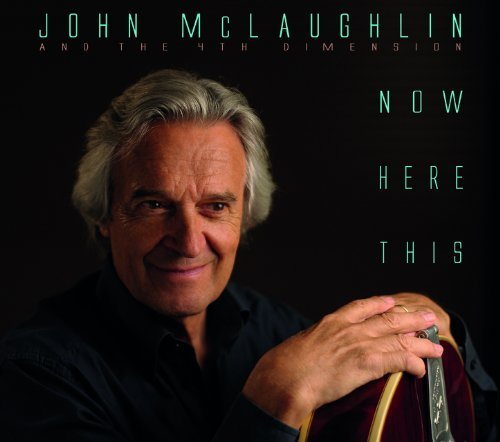 John & The 4th Dime Mclaughlin Now Here This