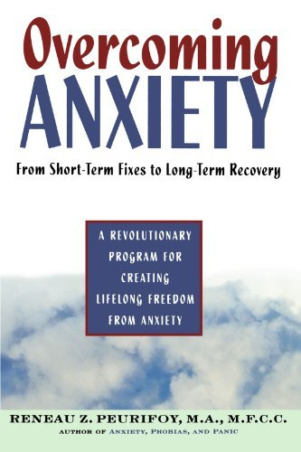 Reneau Peurifoy Overcoming Anxiety From Short Time Fixes To Long Term Recovery