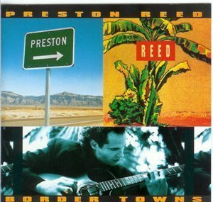 Preston Reed Border Town