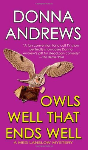 Donna Andrews Owls Well That Ends Well
