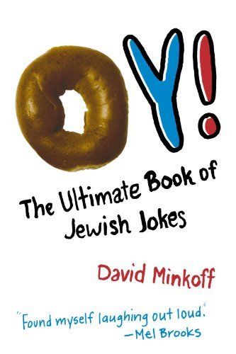 David Minkoff Oy! The Ultimate Book Of Jewish Jokes