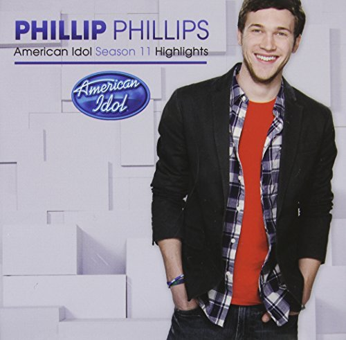 Phillip Phillips Season 11 American Idol Hlts Import Can