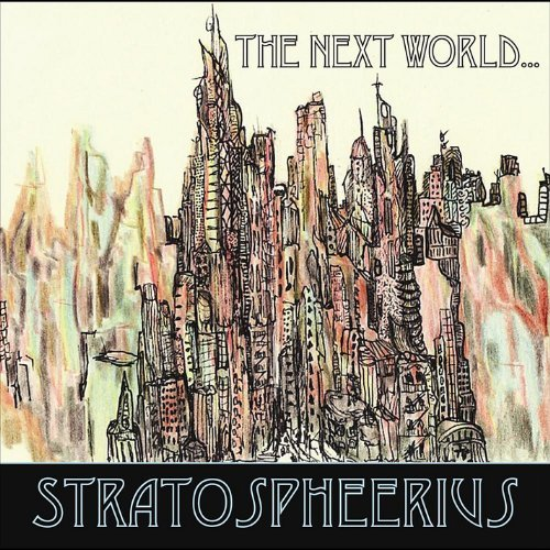 Joe & Stratospheerius Deninzon Next World