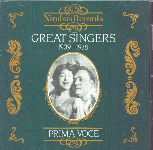 Various Prima Voce Great Singers 1909 1938
