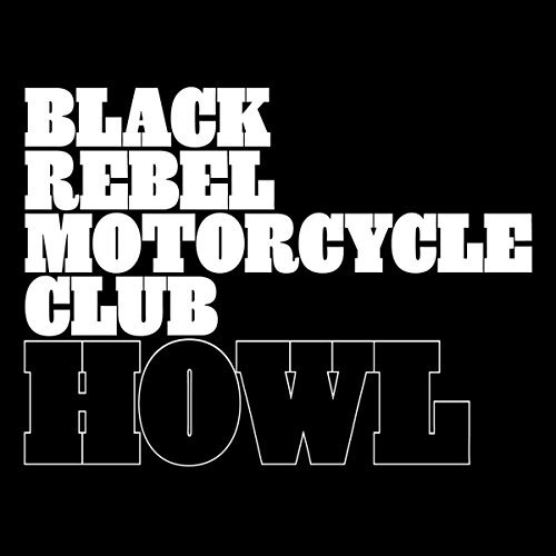 Black Rebel Motorcycle Club Howl 2 Lp