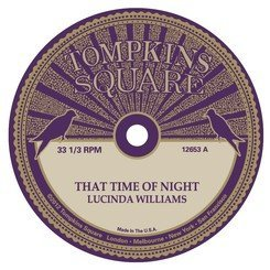 Williams Lucinda & Michael Chapman That Time Of Night 10 Inch Single Die Cut Sleeve