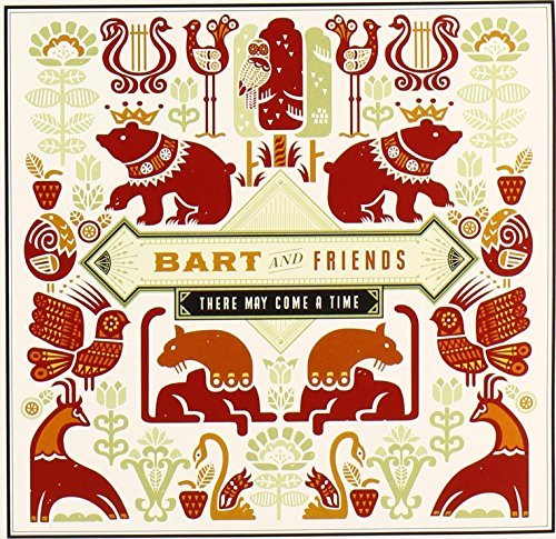 Bart & Friends There May Come A Time Ep