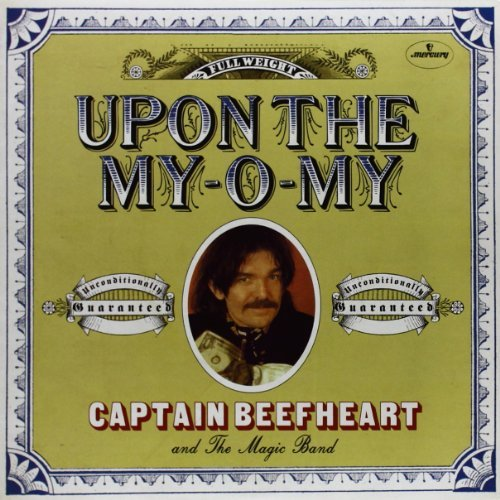 Captain Beefheart Upon The My O My I Got Love On 7 Inch Single