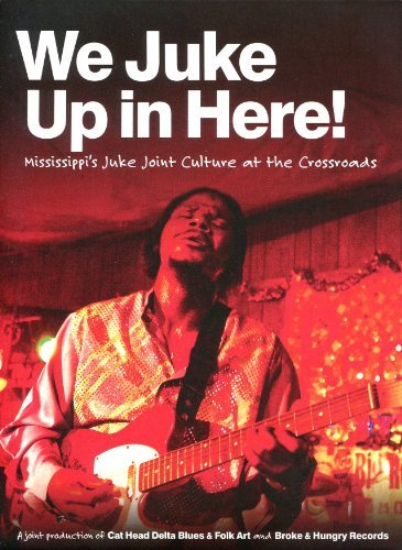 We Juke Up In Here Mississippi We Juke Up In Here Mississippi Incl. CD