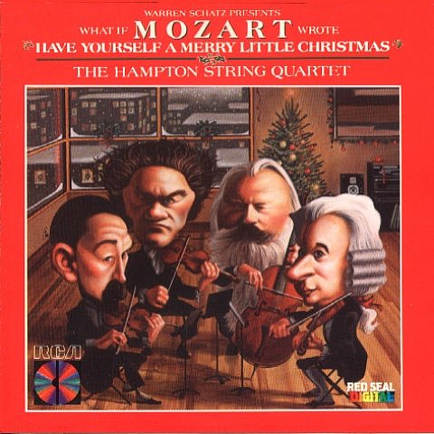 "Hampton String Quartet What If Mozart Wrote ""have Yourself A Merry Little"