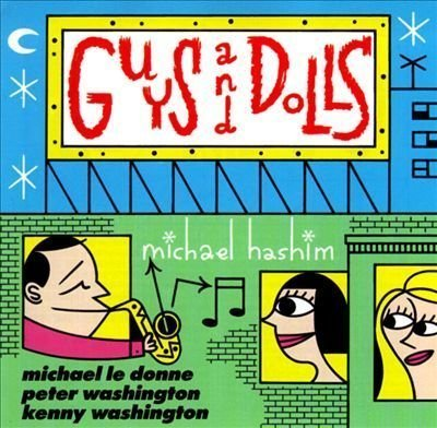 Michael Hashim Guys & Dolls & Jazz