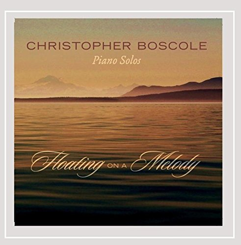 Christopher Boscole Floating On A Melody