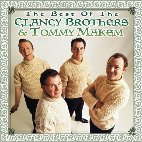 Clancy Brothers Makem Best Of Clancy Brothers & Tomm