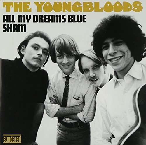 Youngbloods All My Dreams Blue Sham 7 Inch Single
