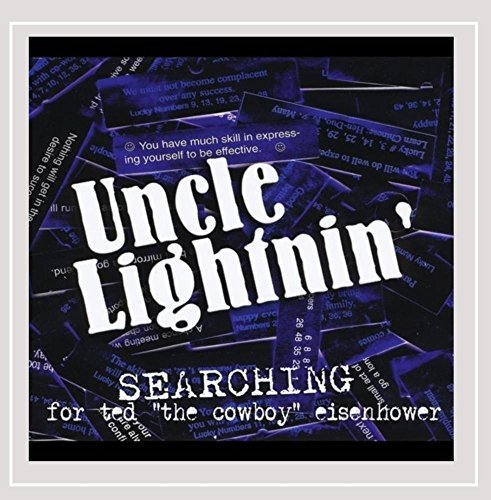 Uncle Lightnin' Searching For Ted 'the Cowboy'