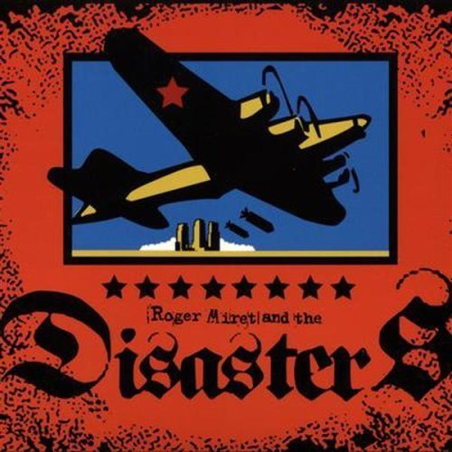 Roger & The Disasters Miret Roger Miret & The Disasters