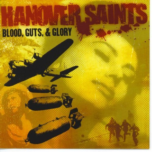 Hanover Saints Blood Guts & Glory Ep