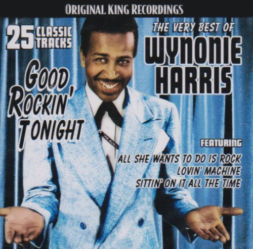 Wynonie Harris Good Rockin' Tonight Very Best