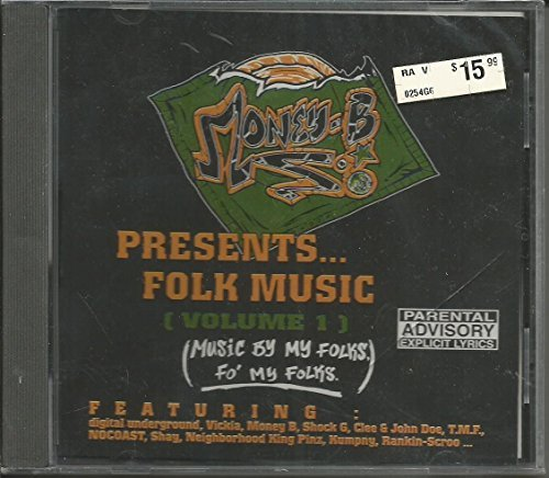 Money B Presents Folk Music Music By My Folks Vol. 1