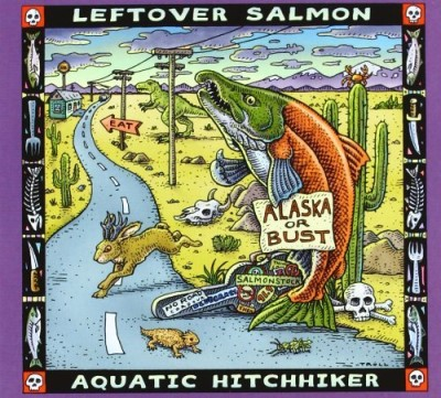 Leftover Salmon Aquatic Hitchhiker Digipak