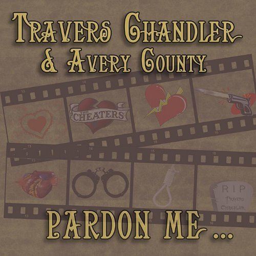 Travers & Avery Count Chandler Pardon Me