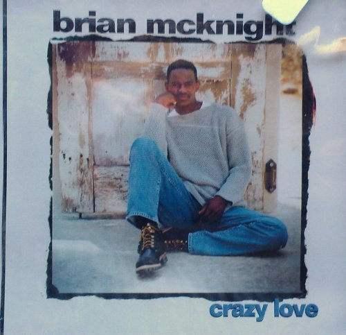 Brian Mcknight Crazy Love Love Is