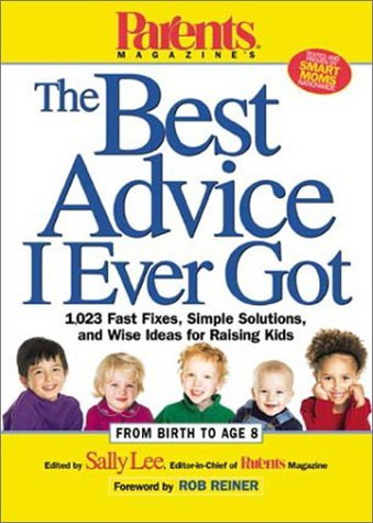 Sally Lee Parents Magazine's The Best Advice I Ever Got