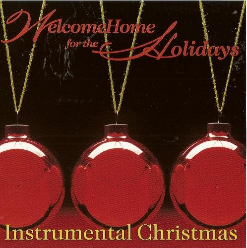 Welcome Home For The Holidays Instrumental Christmas
